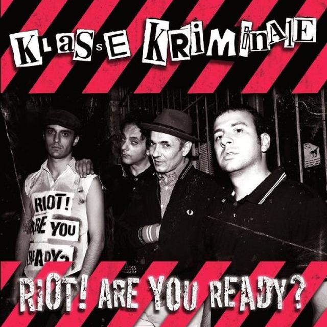 Klasse Kriminale RIOT ARE YOU READY Vinyl Record