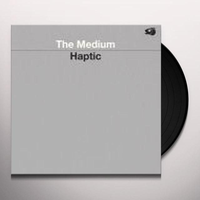 Haptic MEDIUM Vinyl Record - Limited Edition, 180 Gram Pressing, Digital Download Included