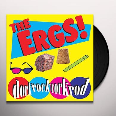 The Ergs! DORK ROCK CORK ROD Vinyl Record
