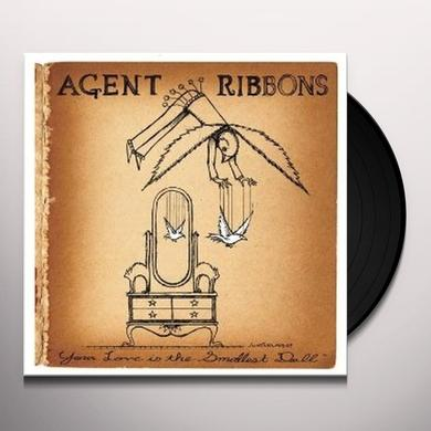 Agent Ribbons YOUR LOVE IS THE SMALLEST DOLL Vinyl Record - Limited Edition