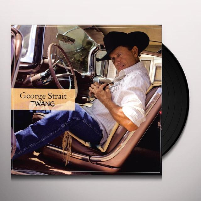 George Strait TWANG Vinyl Record