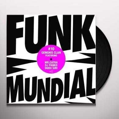 Genghis Clan FUNK MUNDIAL #10 Vinyl Record