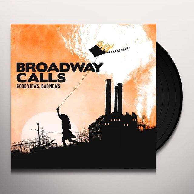 Broadway Calls GOOD VIEWS BAD NEWS Vinyl Record