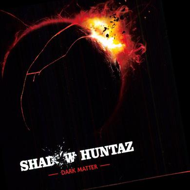 Shadow Huntaz DARK MATTER Vinyl Record