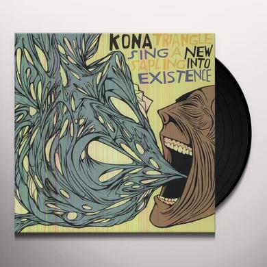 Kona Triangle SING A NEW SAPLING INTO EXISTENCE Vinyl Record