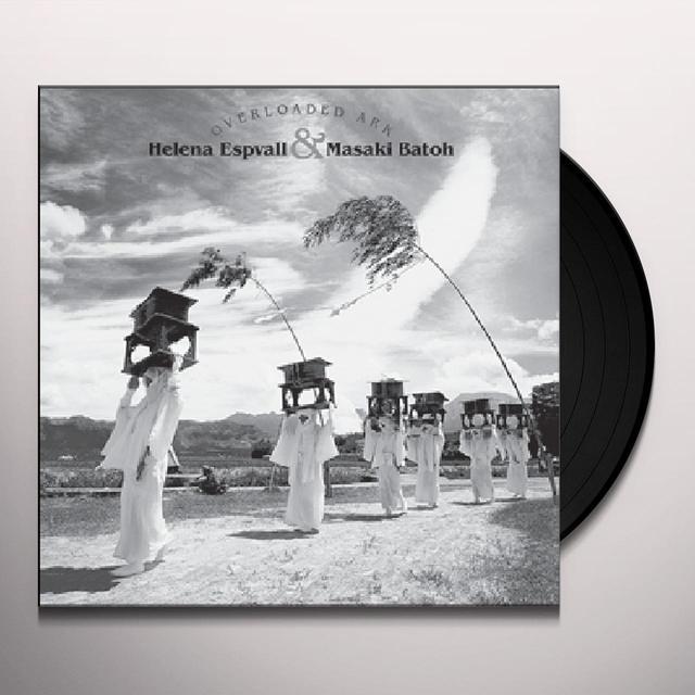 Helena Espavall / Masaki Batoh OVERLOADED ARK Vinyl Record