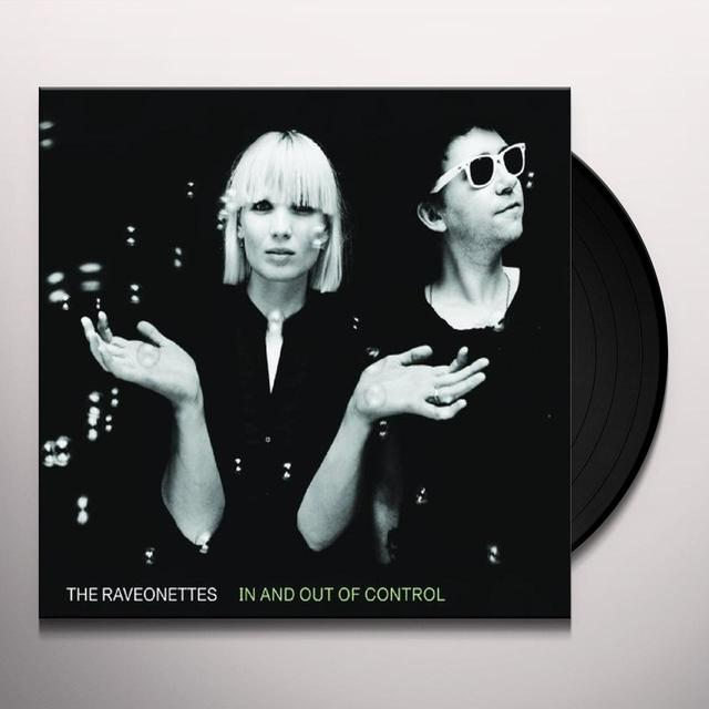 The Raveonettes IN & OUT OF CONTROL Vinyl Record