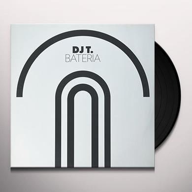Dj T BATERIA (EP) Vinyl Record