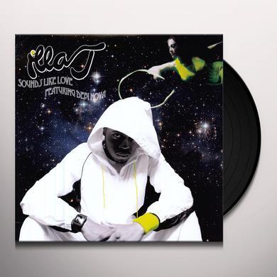 Illa J SOUNDS LIKE LOVE Vinyl Record