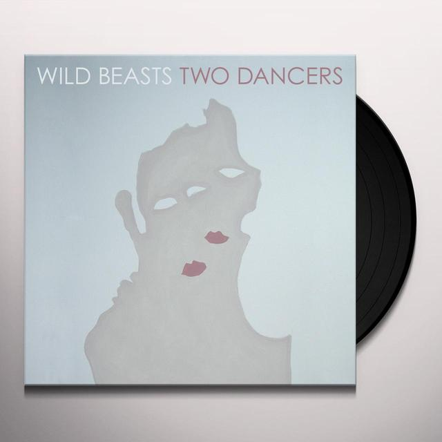 Wild Beasts TWO DANCERS Vinyl Record