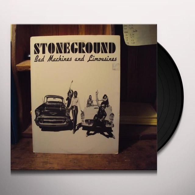 Stoneground BAD MACHINES & LIMOUSINES Vinyl Record