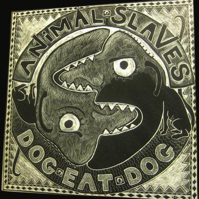 Animal Slaves DOG EAT DOG Vinyl Record