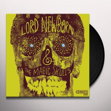 LORD NEWBORN & THE MAGIC SKULLS Vinyl Record