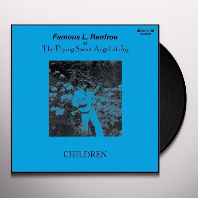 Famous L Renfroe CHILDREN Vinyl Record