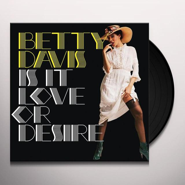 Betty Davis IS THIS LOVE OR DESIRE Vinyl Record - 180 Gram Pressing