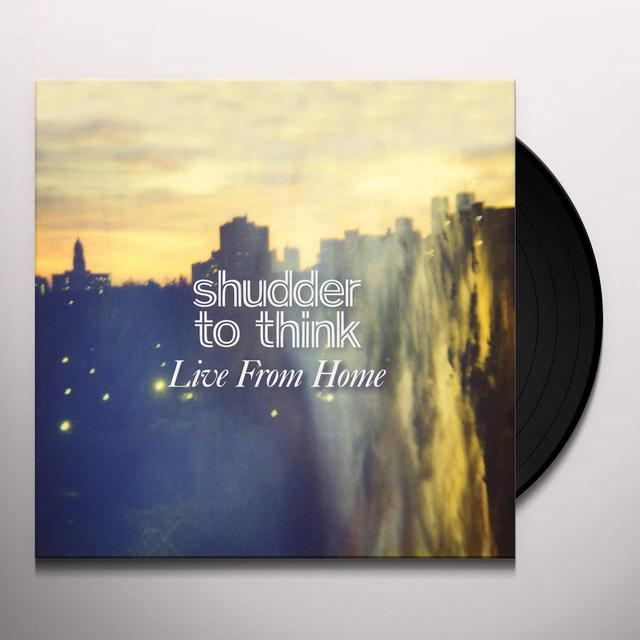 Shudder To Think LIVE FROM HOME Vinyl Record