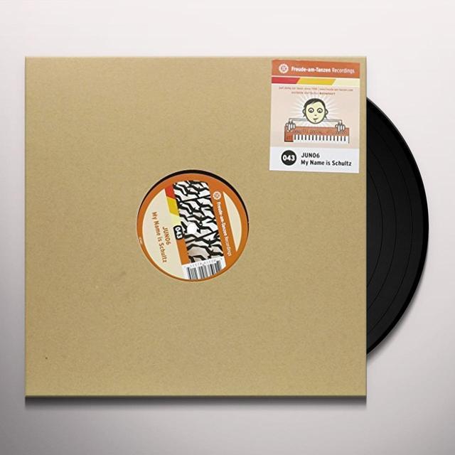 Juno6 MY NAME IS SCHULTZ (EP) Vinyl Record