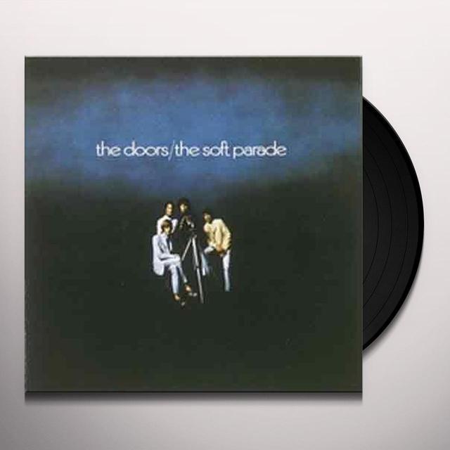 The Doors SOFT PARADE Vinyl Record - 180 Gram Pressing, Reissue