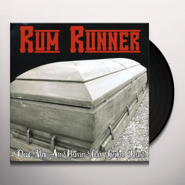 Rum Runner DEAD MEN ARE HEAVIER THAN BROKEN HEARTS Vinyl Record - Picture Disc