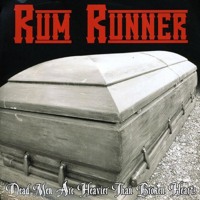 Rum Runner DEAD MEN ARE HEAVIER THAN BROKEN HEARTS Vinyl Record - Picture Disc