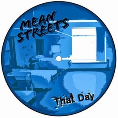 Mean Streets THAT DAY Vinyl Record