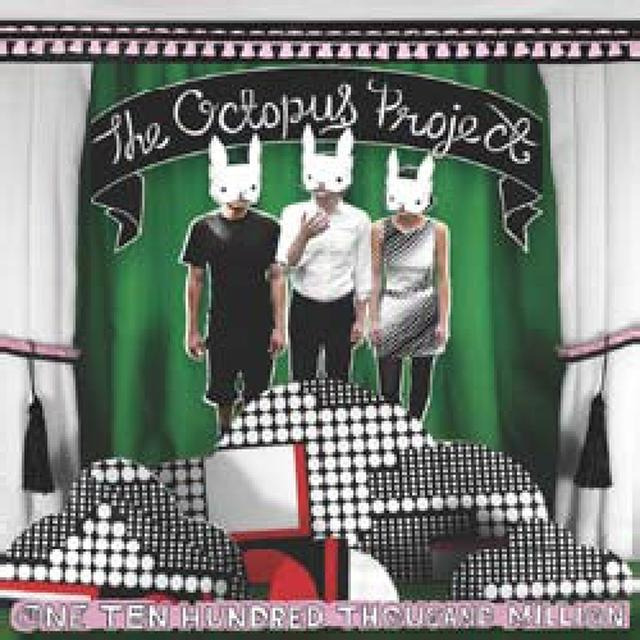 The Octopus Project ONE TEN HUNDRED THOUSAND MILLION Vinyl Record