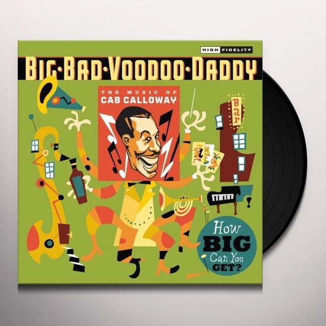 Big Bad Voodoo Daddy HOW BIG CAN YOU GET Vinyl Record