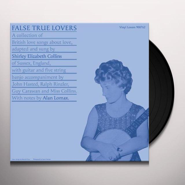 Shirley Collins FALSE TRUE LOVERS Vinyl Record