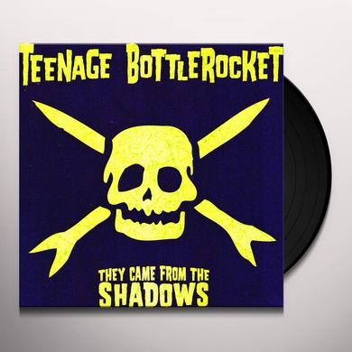 Teenage Bottlerocket THEY CAME FROM THE SHADOWS Vinyl Record