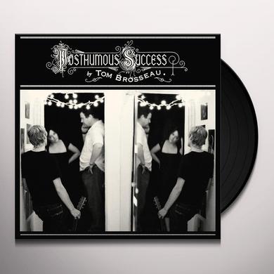 Tom Brosseau POSTHUMOUS SUCCESS Vinyl Record
