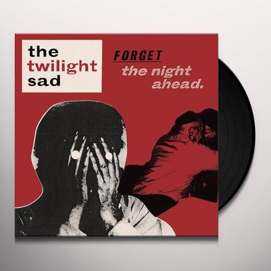 The Twilight Sad FORGET THE NIGHT AHEAD Vinyl Record