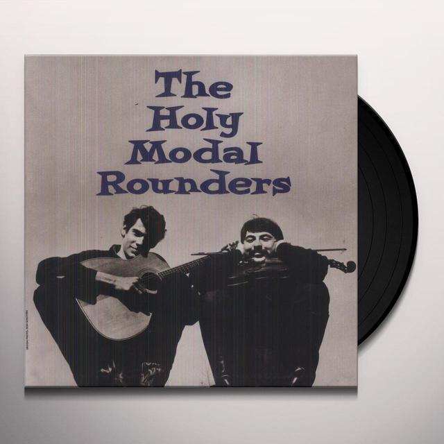 HOLY MODAL ROUNDERS Vinyl Record