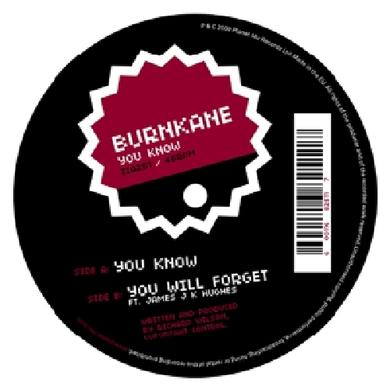 Burnkane YOU KNOW Vinyl Record