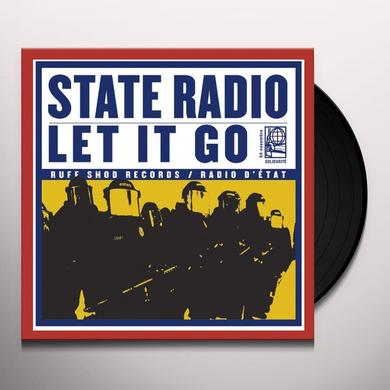 State Radio LET IT GO Vinyl Record