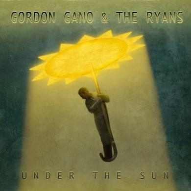 Gordon / Ryans Gano UNDER THE SUN Vinyl Record