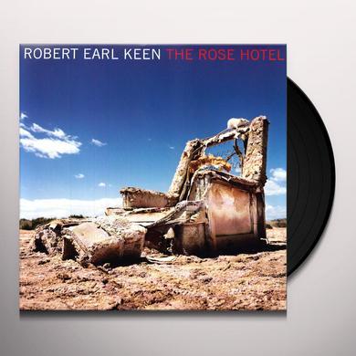 Robert Earl Keen ROSE HOTEL (Vinyl)