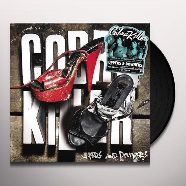 Cobra Killer UPPERS & DOWNERS Vinyl Record