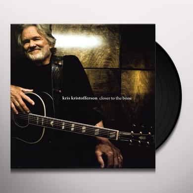 Kris Kristofferson CLOSER TO THE BONE Vinyl Record