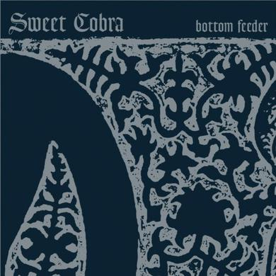 Sweet Cobra BOTTOM FEEDER Vinyl Record