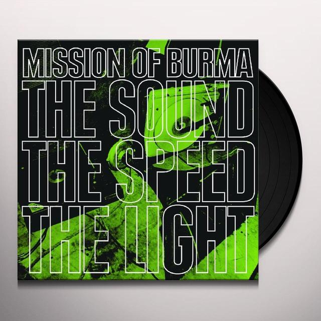 Mission Of Burma SOUND THE SPEED THE LIGHT Vinyl Record