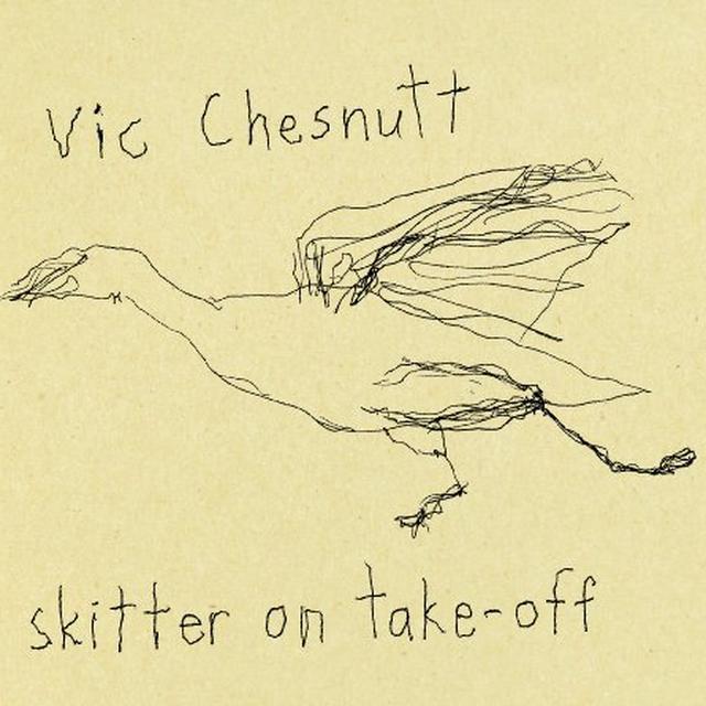 Vic Chesnutt SKITTER ON TAKE OFF Vinyl Record