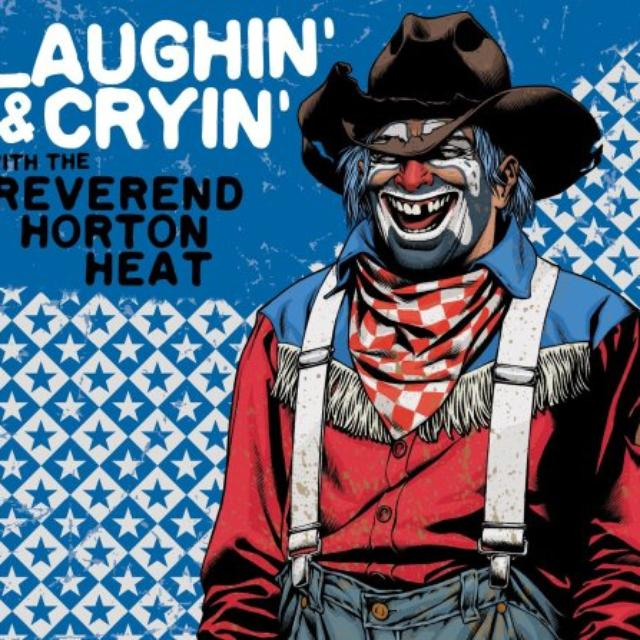 LAUGHIN & CRYIN WITH REVEREND HORTON HEAT (Vinyl)