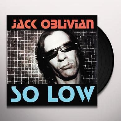Jack Oblivion AMERICAN SLANG & SO LOW Vinyl Record