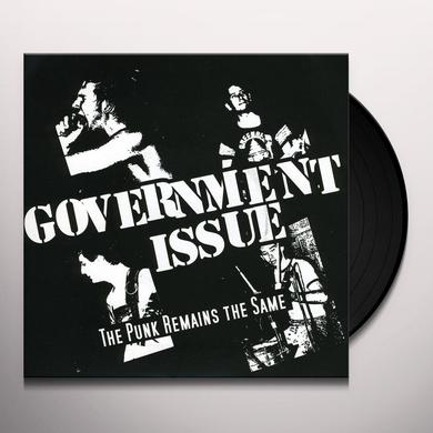 Government Issue PUNK REMAINS THE SAME Vinyl Record