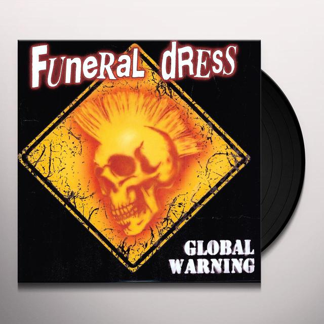 Funeral Dress GLOBAL WARNING Vinyl Record