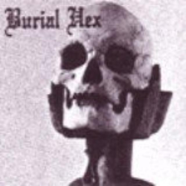 Burial Hex / Silvester Anfang