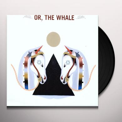 OR THE WHALE Vinyl Record