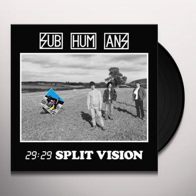 Subhumans 29:29 SPLIT VISION Vinyl Record