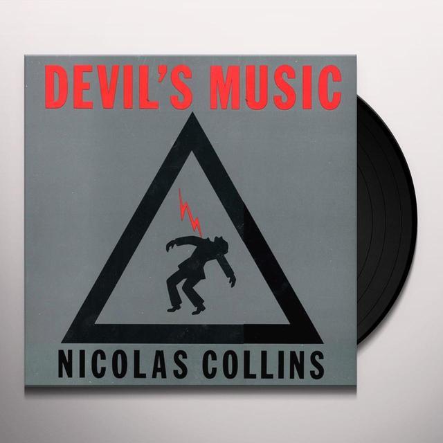 Nicolas Collins DEVIL'S MUSIC Vinyl Record