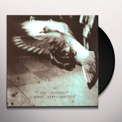 Vic Chesnutt NORTH STAR DESERTER Vinyl Record